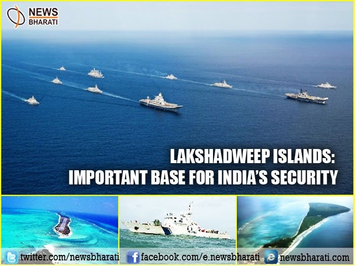 Lakshadweep Islands- Important security base for India's security: Know Why