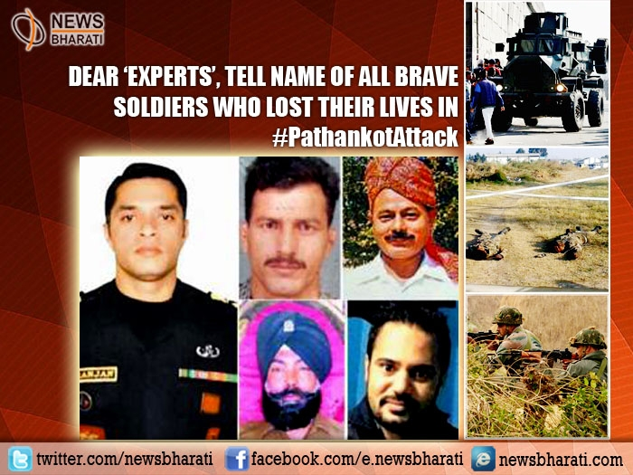 Dear 'Experts', tell names of all Martyrs of #PathankotAttack !