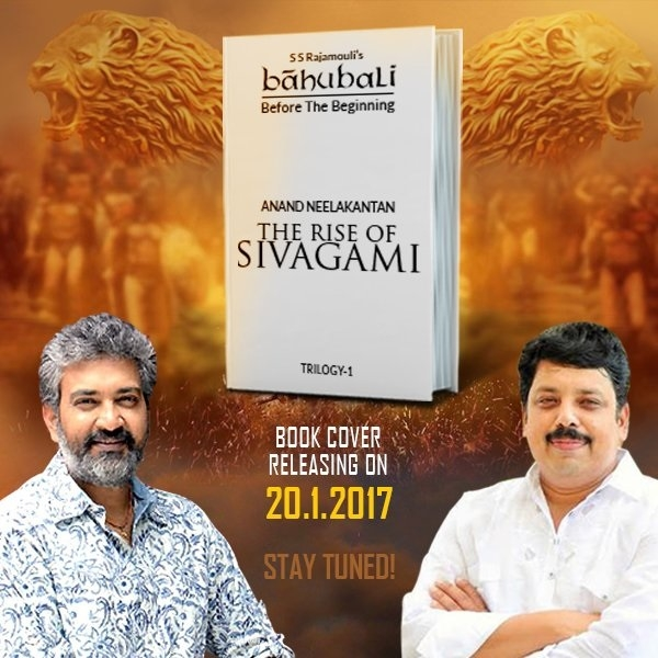 S.S. Rajamouli to launch Baahubali's prequel 'The Rise of Sivagami' penned by a Anand Neelakantan