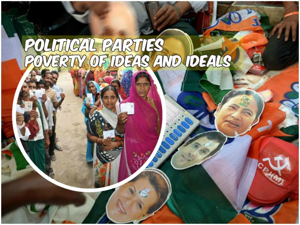 Crisis in political parties: Poverty of ideas and ideals