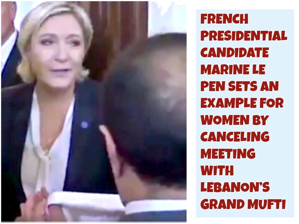 See how French Prez candidate Le Pen refuses Islamic headscarf; cancels meet with Sunni Mufti