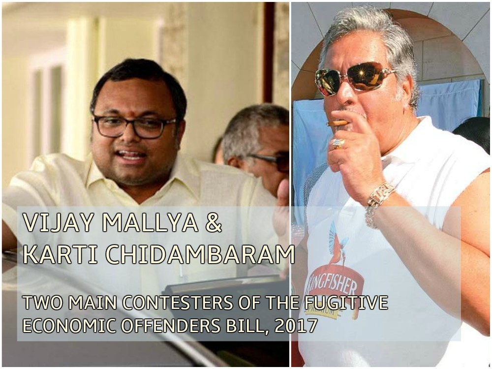 'Fugitive Economic Offenders Bill' to haunt fugitives like Mallya and Karti