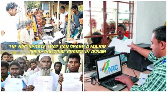 The NRC update that can spark a major socio-political change in Assam