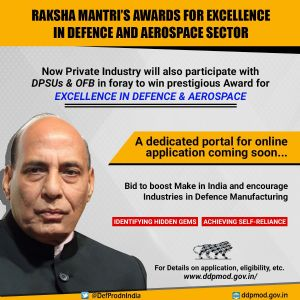 Boosting Make in India in Defence, Raksha Mantri approves participation of private sector industries for excellence Awards