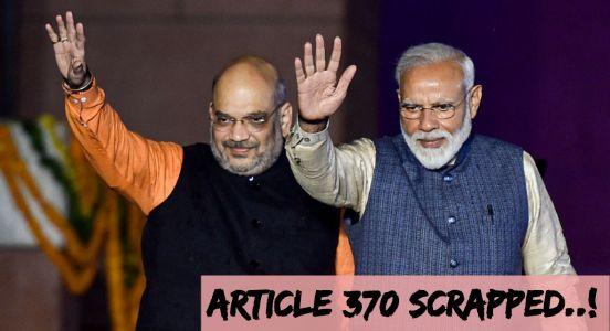 370 Ayes scraps out Article 370; Lok Sabha passes Jammu and Kashmir Reorganization Bill